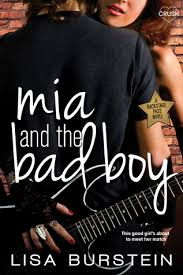 mia and the bad boy backstage pass by lisa burstein