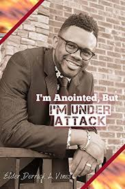 I'm Anointed, But I'm Under Attack eBook: Vines, Derrick, Fields, Faye,  Mitchell-Blackwell, Lynita: Amazon.in: Kindle Store