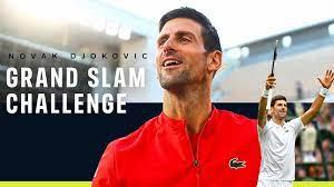 Novak Djokovic Grand Slam Challenge ...