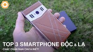 Top 3 Smartphone Độc & lạ mà bạn chưa bao giờ thấy! - YouTube