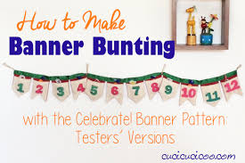 Celebrate Banner How To Sew Fabric Bunting With The Celebrate Banner Pattern