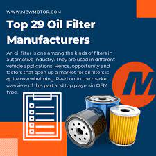 top 29 oil filter oem manufacturers in