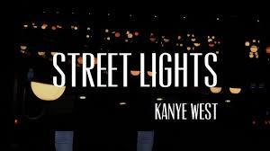 Street Lights Kanye Street Lights Kanye West A Junior Machado Cover