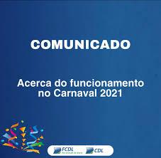 Acerca do funcionamento do carnaval em 2021 – CDL JOÃO PESSOA