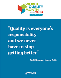 Quote Of The Month Quality Is On Quality