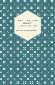 magic science and religion and other essays by bronis aring aw nowski