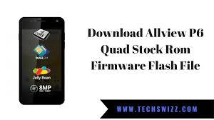 Download Allview P6 Quad Stock Rom ...