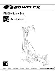 bowflex pr1000 home gym owner s manual