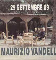 The Maurizio Vandelli 29 Settembre 89