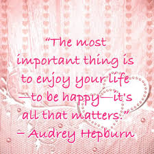Be Happy Enjoy Life Quotes Daily Motivational Quotes