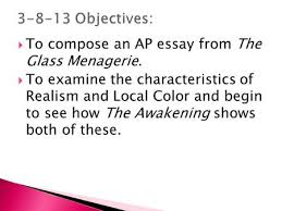 the awakening kate chopin objectives swbat identify and analyze to compose an ap essay from the glass menagerie iuml129frac12 to examine the characteristics