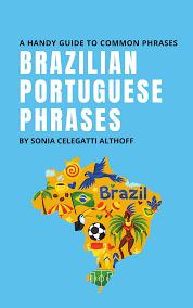 English To Brazilian Brazilian Portuguese Phrases