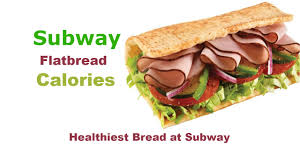 how to calculate subway flatbread calories protein fat vitamins