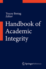 handbook of academic integrity tracey bretag springer 2016