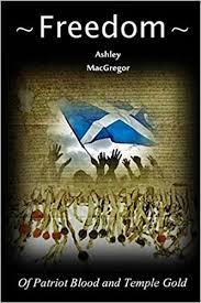 Freedom: MacGregor, Ashley: 9781523213719: Amazon.com: Books
