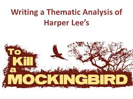writing a thematic analysis of harper lee s a thesis based essay  1 writing a thematic analysis of harper lee s