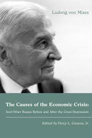 the causes of the economic crisis and other essays before and the causes of the economic crisis and other essays before and after the great depression institute