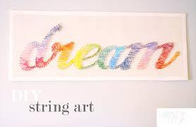 37 insanely cute teen bedroom ideas for diy decor diy string art crafts dream