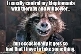 Image result for kleptomaniac meme