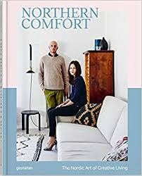 Northern Comfort: The <b>Nordic</b> Art of <b>Creative Living</b>: Gestalten ...