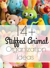 14+ Stuffed Animal Organization Ideas - Stuffed animals can take over the  house if you
