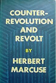 an essay on liberation de herbert marcuse fremdsprachige  counter revolution and revolt