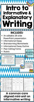 best informative writing ideas personal  explanatory and informational writing unit for secondary ela
