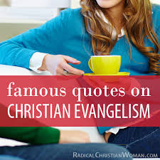 Gospel Quotes Adorable Quotes About Sharing The Gospel Radical Christian Woman