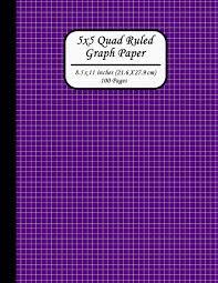5x5 Quad Ruled Graph Paper 8 5 X 11 Inches 21 6 X 27 9 Cm