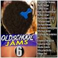 Old School Hip Hop Jams/Old School Jams, Vol. 6