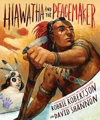 hiawatha and the peacemaker texas bluebonnet award  hiawatha 1