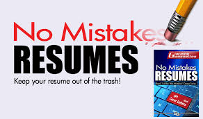 To Resumes No Mistakes Resumes How To Make Your Own Resume Get Hired