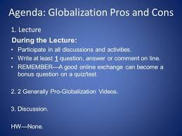 minor essay practice social ppt video online agenda globalization pros and cons 1 lecture during the lecture participate in all