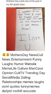 Funny Dating Quotes Gorgeous Mothers Day Cards Are Lit This Year In My 48th Grade Class Dear Mom I