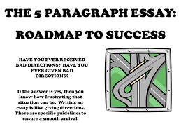 the paragraph essay roadmap to success ppt  the 5 paragraph essay roadmap to success