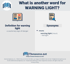 another word for warning synonyms for warning light thesaurus net