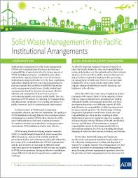 solid waste management in the pacific institutional arrangements  solid waste management in the pacific institutional arrangements asian development bank
