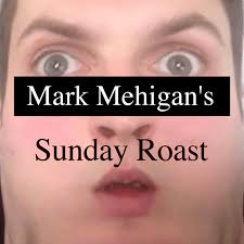 Mark Mehigan's Sunday Roast