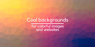 cool backgounds cool backgrounds to create colorful images and websites