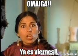 Resultado de imagen para Es viernes!!!