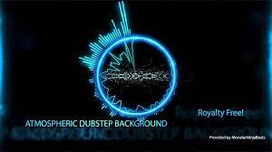 Atmospheric Dubstep Background Youtube