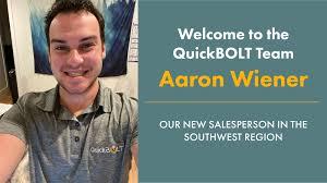 Quickbolt - We welcome Aaron Wiener to the QuickBOLT Team!   Facebook