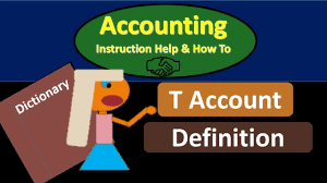 t account in accounting t account definition what is a t account youtube