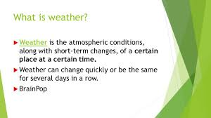 Describing Weather What Factors Do We Use To Describe Weather Ppt