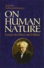 essay on human nature arthur essay human nature schopenhauer homework helparthur essay human nature schopenhauer
