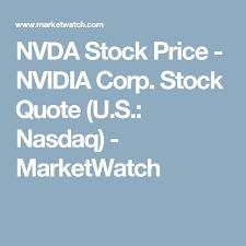 Nasdaq Quote Cool NVDA Stock Price NVIDIA Corp Stock Quote US Nasdaq