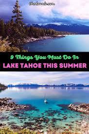 lake tahoe summer 9 things you must