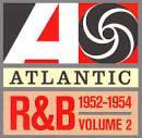 Atlantic Rhythm & Blues 1947-1974, Vol. 2: 1952-1954