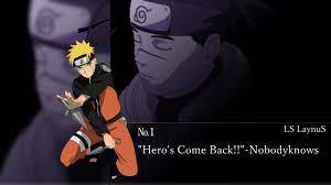 Naruto Shippuden op 1 Hero's Come back - YouTube