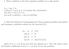 heat equation problems find a solution to the heat equation problem on a